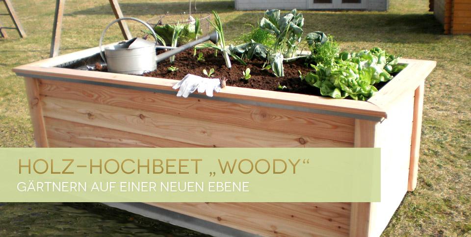 Hochbeet Woody